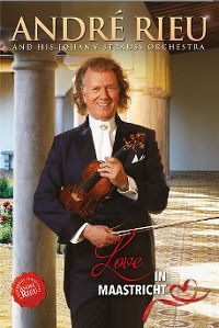 Cover André Rieu And His Johann Strauss Orchestra - Love In Maastricht [DVD]